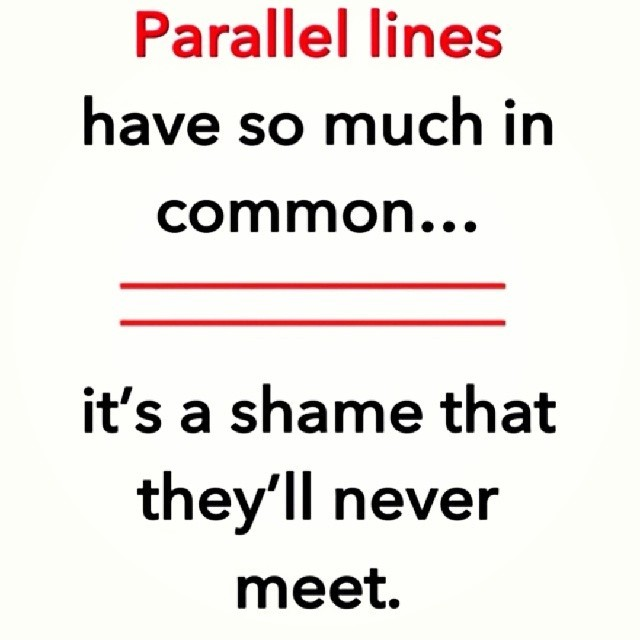 Parallel never meet